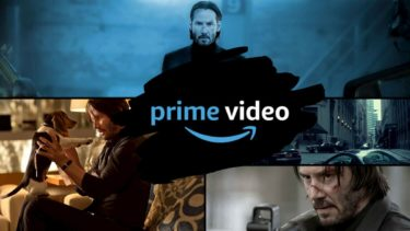 【Amazonプライム】キアヌ・リーヴスのジョン・ウィック1&2が無料配信中!